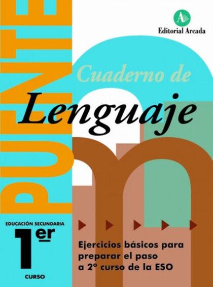 LENGUA CASTELLANA Y LITERATURAPUENTE 1º ESO Arcada 9788478874989