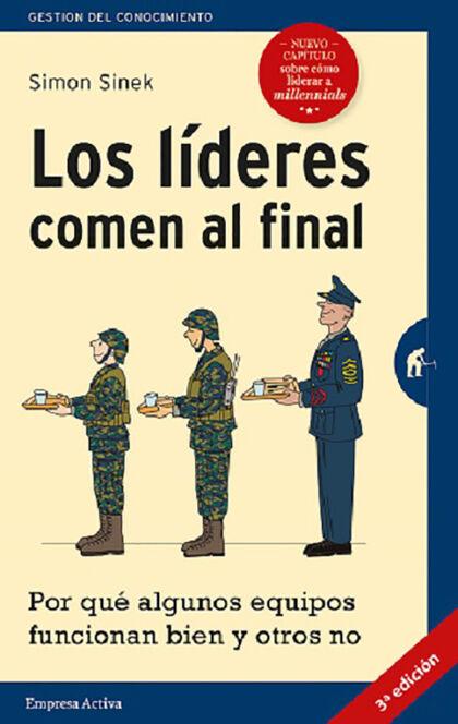 Líderes comen al final, Los