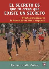 El secreto es que tú creas que existe un secreto