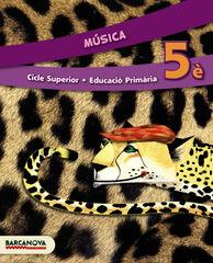 MÚSICA 5e PRIMÀRIA Barcanova Text 9788448933340
