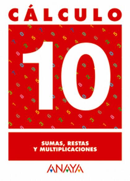 CÁLCULO 10 PRIMARIA Anaya Quaderns 9788466715249