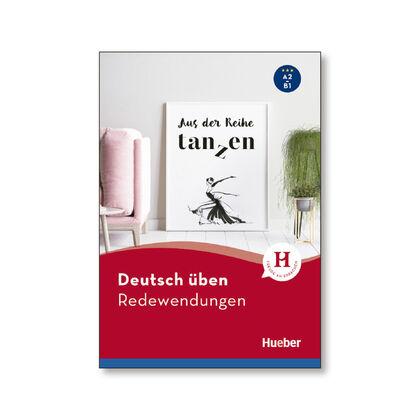 DT.UEBEN REDEWENDUNGEN Hueber 9783190474936