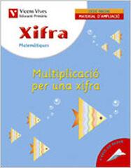 XIFRA 10 MULTIPLICACIÓX1 2n PRIMÀRIA Vicens Vives 9788431676049