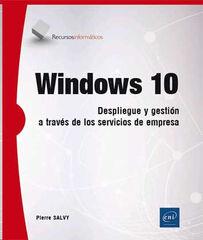 Windows 10 - Despliegue y gestión a trav