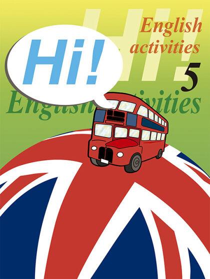 ENGLISH ACTIVITIES 05 HI! Nadal 9788478873906
