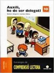 COMPRENCIÓ LECTORA 10 AUXILI, HE DE SER 5e PRIMÀRIA Teide Text 9788430708451