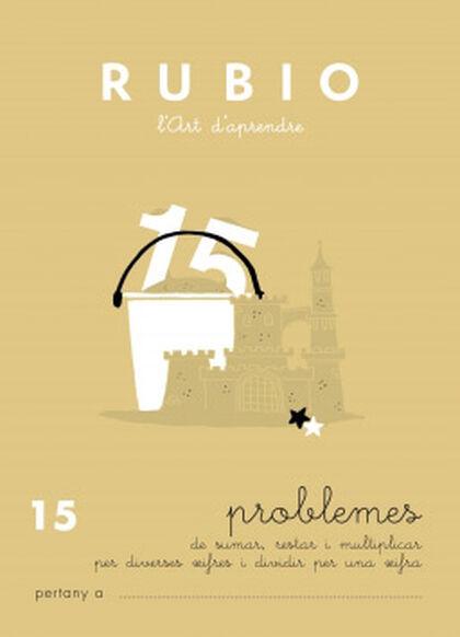 PROBLEMES 15 + X DIVERSES XIF PRIMÀRIA Rubio 9788489773202