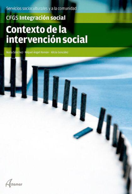 CONTEXTO DE LA INTERVENCIÓN SOCIAL CICLOS FORMATIVOS Altamar 9788415309932