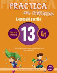 PRACTICA AMB BARCANOVA 13. EXPRESSIÓ ESCRITA Barcanova Quaderns 9788448948320