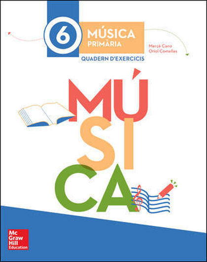 Música-quadern/15 PRIMÀRIA 6 McGraw-Hill Text 9788448195489