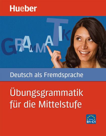 HUE Übungsgrammatik Mittelstufe/KB+guia Hueber 9783190116577