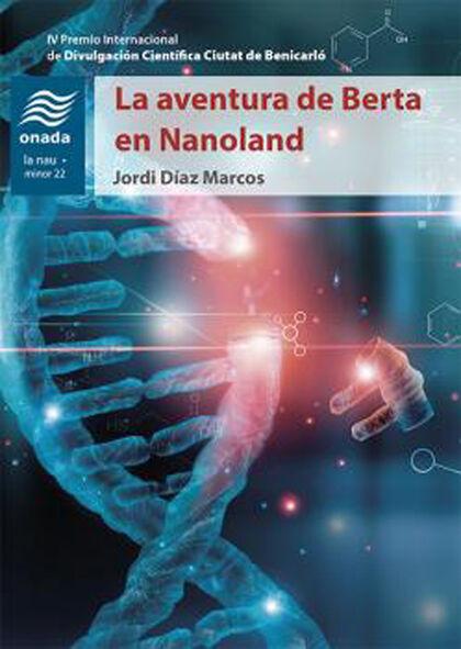 La aventura de Berta en Nanoland