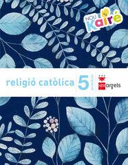 Religión/Nuevo Kairé PRIMÀRIA 5 SM Valencià 9788467584684