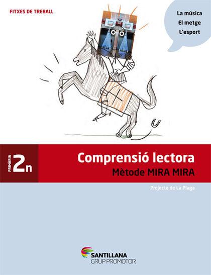 FITXES COMPRENSIÓ LECTORA 2n PRIMÀRIA Grup Promotor Text 9788490470732