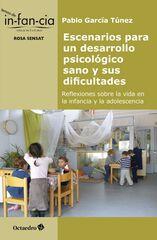 Escenarios Para Un Desarrollo Psicológico Sano Y Sus Dificultades