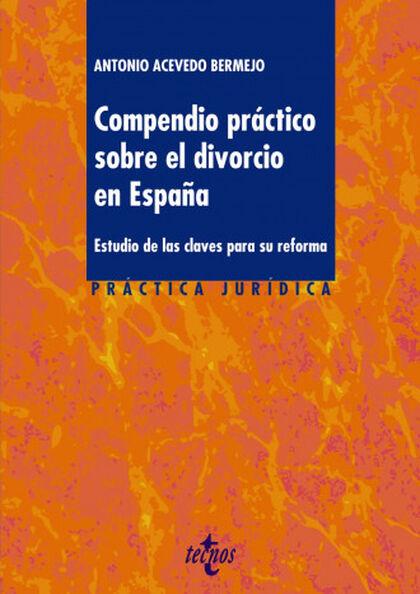 Compendio práctico sobre el divorcio en