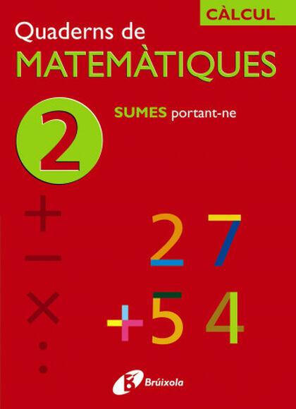 Bruix e matemàtiques 02/sumes portant-