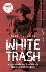 White Trash (Escoria Blanca)