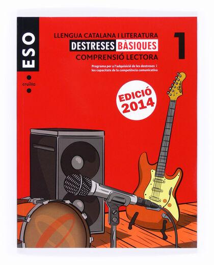 COMPRENSIÓ LECTORA DESTRESSES BÀSIQUES 1r ESO Cruïlla 9788466135702