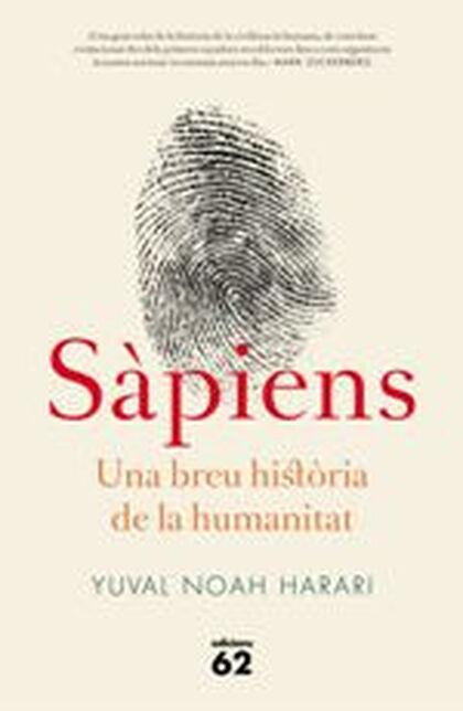 Sàpiens. Una Breu Història De La Humanitat