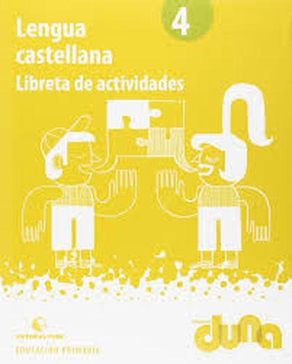 Castellano-cuaderno/Duna PRIMÀRIA 4 Teide Text 9788430719556