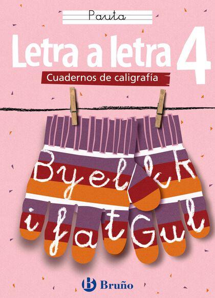 LETRA A LETRA 4 PAUTA PRIMARIA Bruño Quaderns 9788421634899