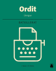 LLENGUA ORDIT 2n BATXILLERAT Teide Text 9788430753963