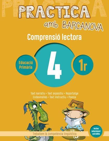 PRACTICA AMB BARCANOVA 4. COMPRENSIÓ LECTORA Barcanova Quaderns 9788448948474