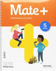 5PRI MATE+ MATEM PENSAR PRACT CATAL ED18 Grup Promotor Text 9788491307488