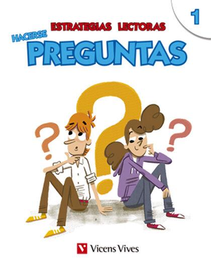 ESTRATEGIAS LECTORAS PREGUNTAS 1 5º PRIMARIA Vicens Vives- 9788468226323