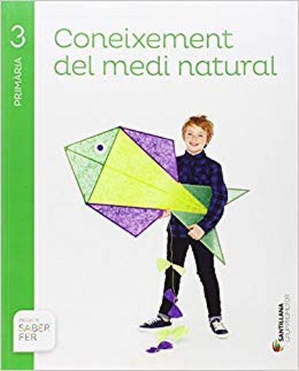 Medi natural/Saber Fer PRIMÀRIA 3 Grup Promotor Text 9788490470695