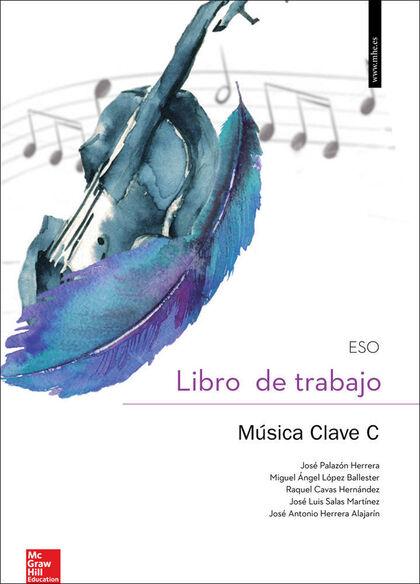 Música-cuaderno/Clave C/16 ESO 4 McGraw-Hill Text 9788448609108