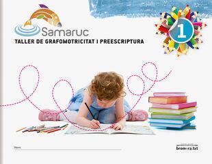GRAFOMOTRICITAT 1 SAMARUC Bromera 9788498247206