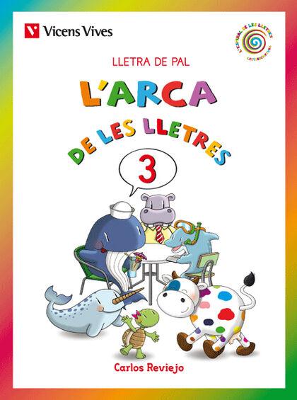 ARCA LLETRES PAL 3 TNDBVH INFANTIL 5 ANYS Vicens Vives- 9788468212890