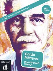 GARCÍA MÁRQUEZ: REALIDAD MÁGICA A2 Difusion 9788416057344