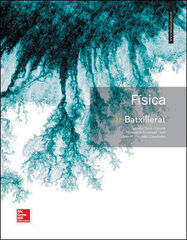 FÍSICA 1r BATXILLERAT McGraw-Hill Text 9788448611385