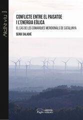 Conflicte entre el paisatge i l'energia