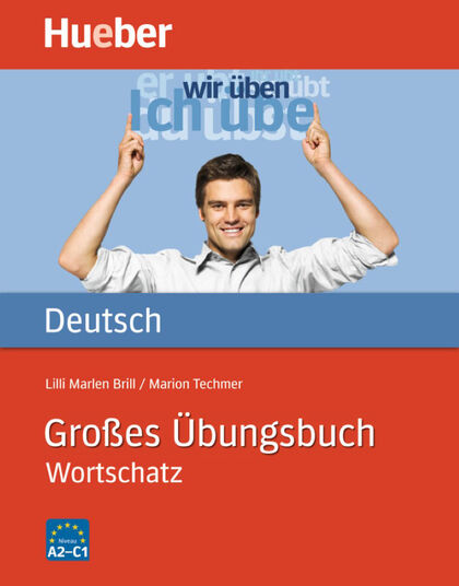 HUE Grosses Ubungsbuch Deutsch/Wortschat Hueber 9783192017216
