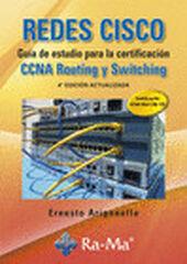 REDES CISCO. Guía de estudio para la certificación CCNA Routing y Switching