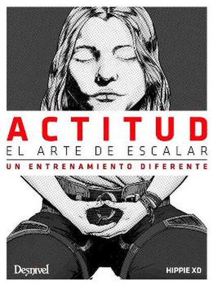 ACTITUD. EL ARTE DE ESCALAR