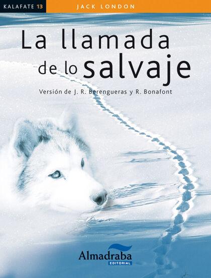 KALAFATE LLAMADA DE LO SALVAJE Almadraba 9788483089217