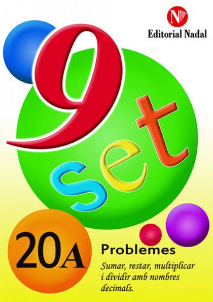 PROBLEMES 20A NOU SET Nadal 9788478870479