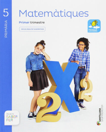 MATEMÀTIQUES SABER FER 5e PRIMÀRIA Grup Promotor Text 9788491302667