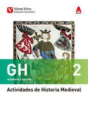 GEOGRAFIA E HISTORIA ACTIVIDADES GM 2º ESO Vicens Vives 9788468239835