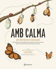 Amb calma. 50 histories naturals