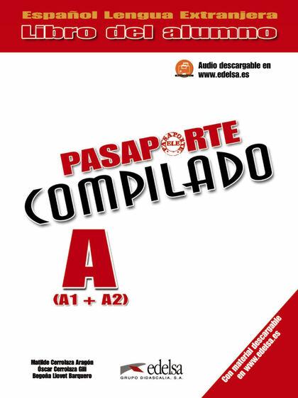 EDELSA Pasaporte Comp. A A1-A2/Alumno+CD Edelsa 9788477115779
