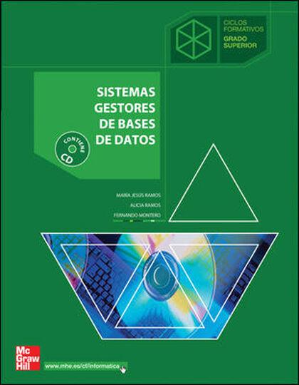 SISTEMAS GESTORES DE BASES DE DATOS CICLOS FORMATIVOS McGraw-Hill Text 9788448148799