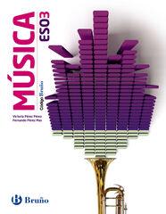 Música/Código Bruño ESO 3 Bruño Text 9788469609323