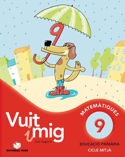MATEMÀTICA VUIT I MIG 09 4t PRIMÀRIA Teide Text 9788430779703