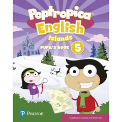 POPTROPICA ENGLISH ISLANDS LEVEL 5 PUPIL´S BOOK AND ONLINE WORLD ACCESS 5é Primària Pearson 9781292312934
